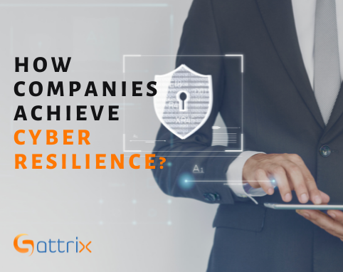 How do companies achieve cyber resilience in a post-pandemic world?