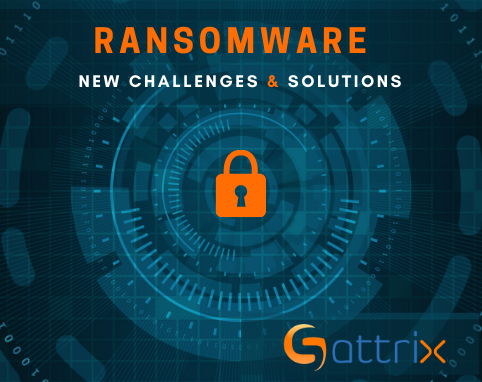 Ransomware: New Challenges and Solutions
